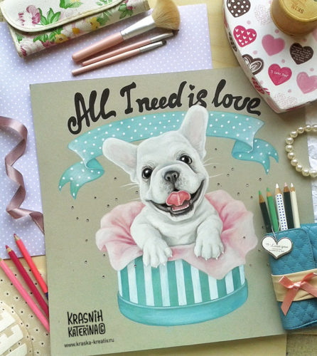 cute illustration with puppy - All I Need Is Love - by Krasnih Katerina